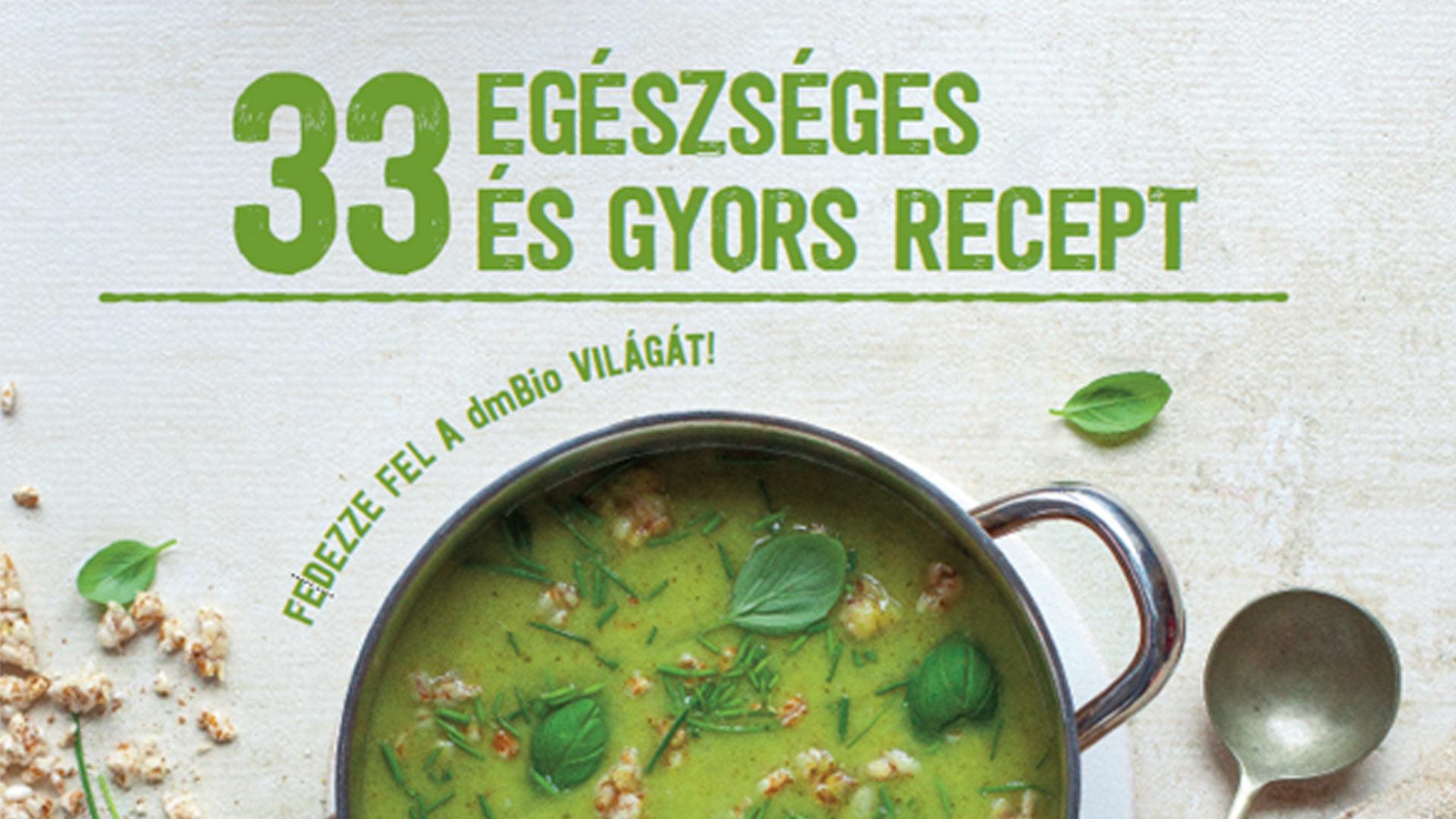 33 egészséges és gyors recept