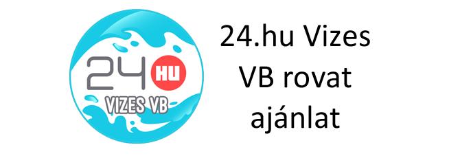 24.hu – Vizes VB, 2017
