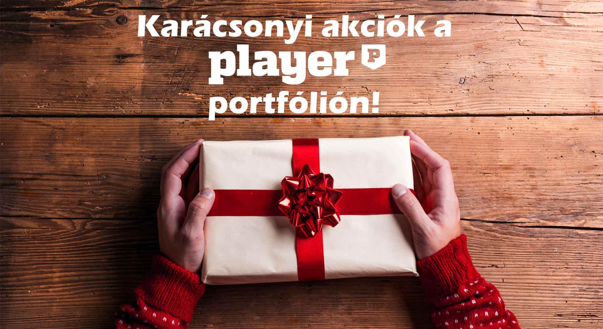 Karácsonyi akciók a Player portfólión!