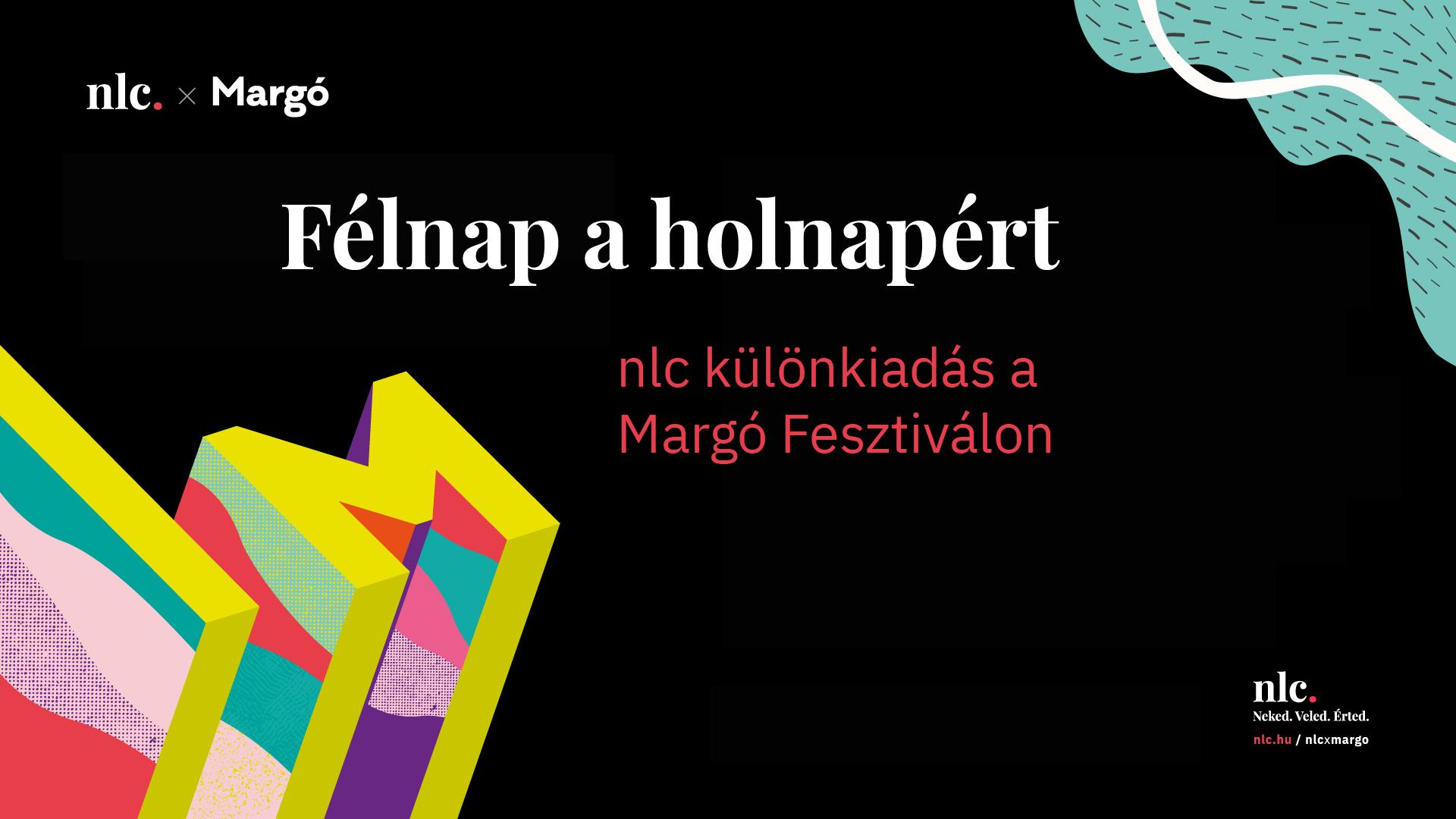 Az nlc is ott lesz a Margó Fesztiválon