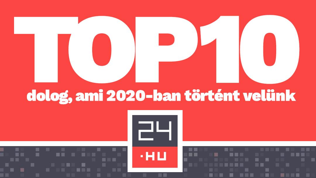 A tíz legfontosabb dolog a 24.hu életében 2020-ban